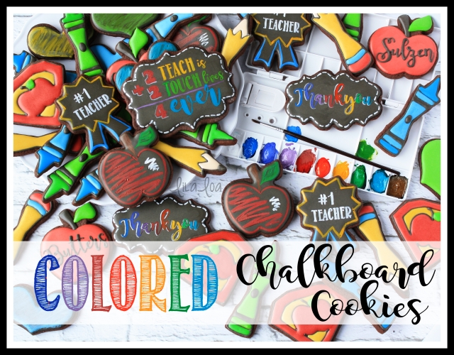 How to Make Colored Chalkboard Cookies