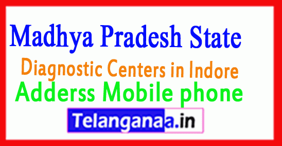 Diagnostic Centers in Indore Madhya Pradesh