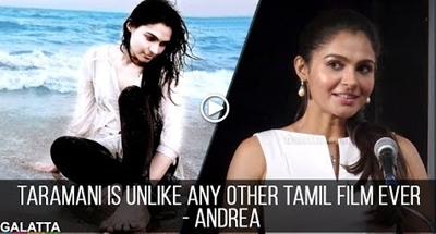 Taramani is unlike any other Tamil film ever – Andrea