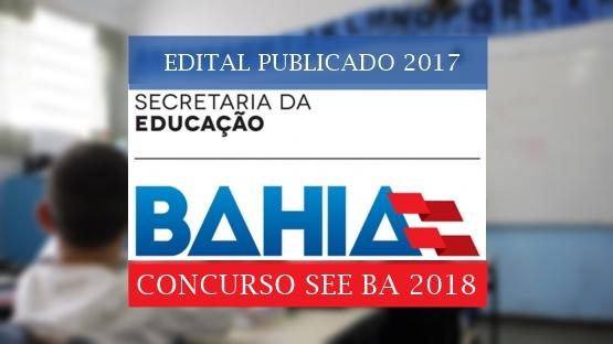 edital do concurso see ba 2017-2018