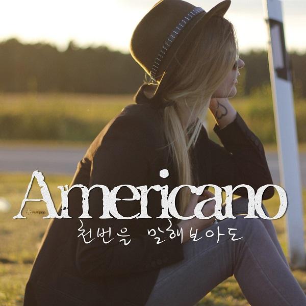 [Single] Americano – 천번을 말해보아도
