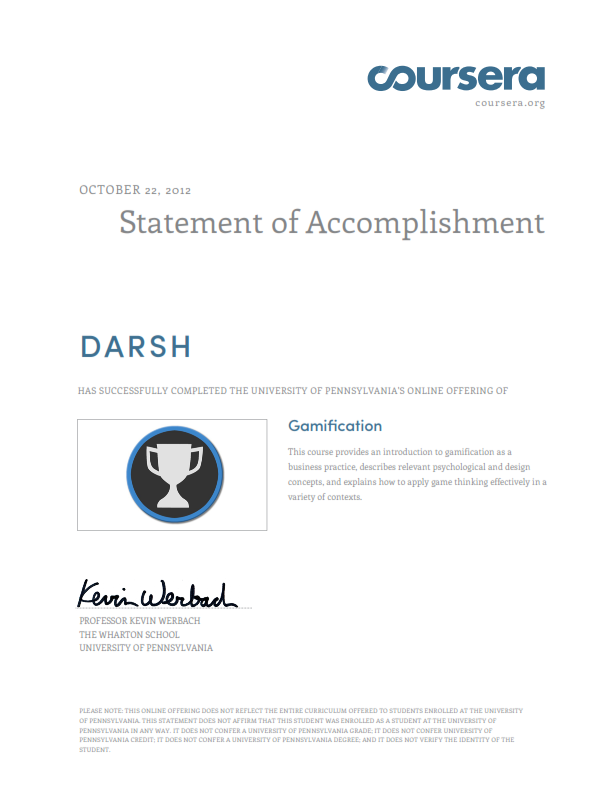 My Gamification Certificate from Coursera ! | Darsh Shah's Blog