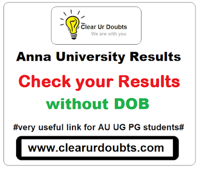 Anna University Results Without Dob - clearurdoubts