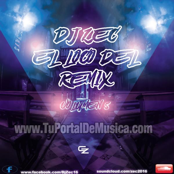 Dj Zec El Loco Del Remix Vol. 5 (2016)