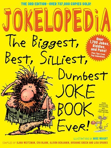 Jokelopedia-The biggest,best,siliest,dumbest Joke Book Ever PDF download