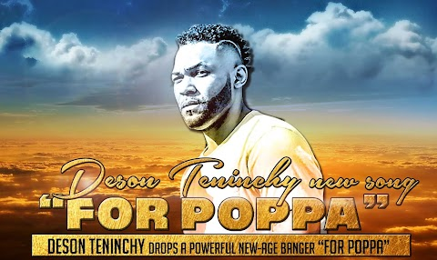 """Deson Teninchy drops a powerful new-age banger """"For Poppa"""""""