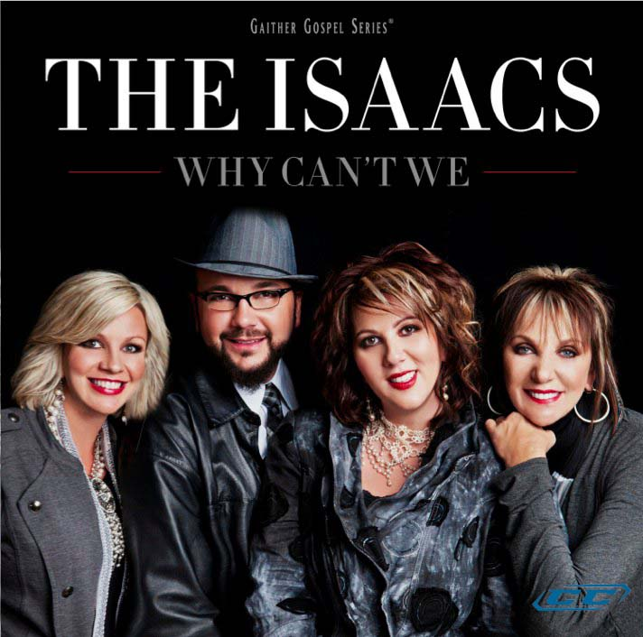 The Isaacs - Why Can't We 2011 English Christian Album