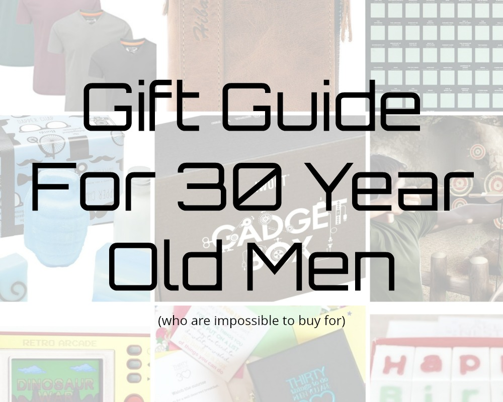 Gift Guide For 30 Year Old Men