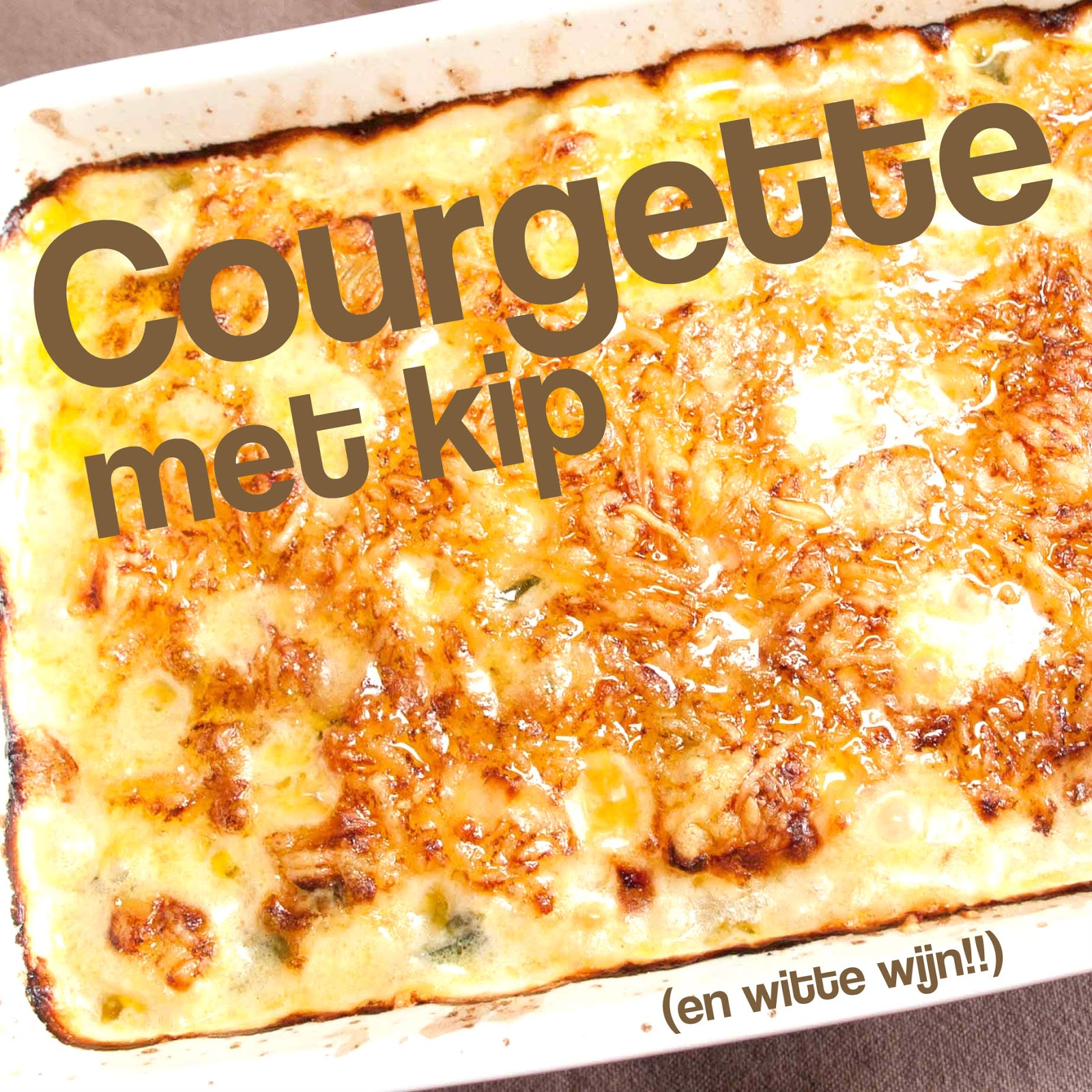 recept courgette courgettes kip witte wijn