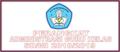 PERANGKAT ADMINISTRASI GURU KELAS SD/MI - NEW 2018/2019