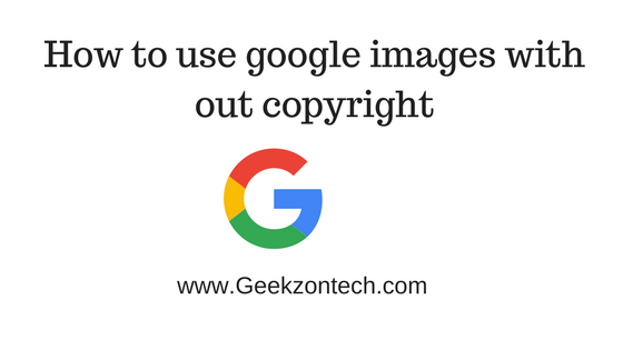 How to use google images with out copyright