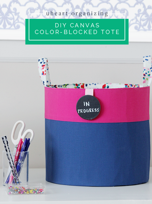 UHeart Organizing: DIY Canvas Color-Blocked Totes