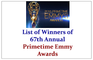 List of Winners of 67th Annual Primetime Emmy Awards- GK Updates