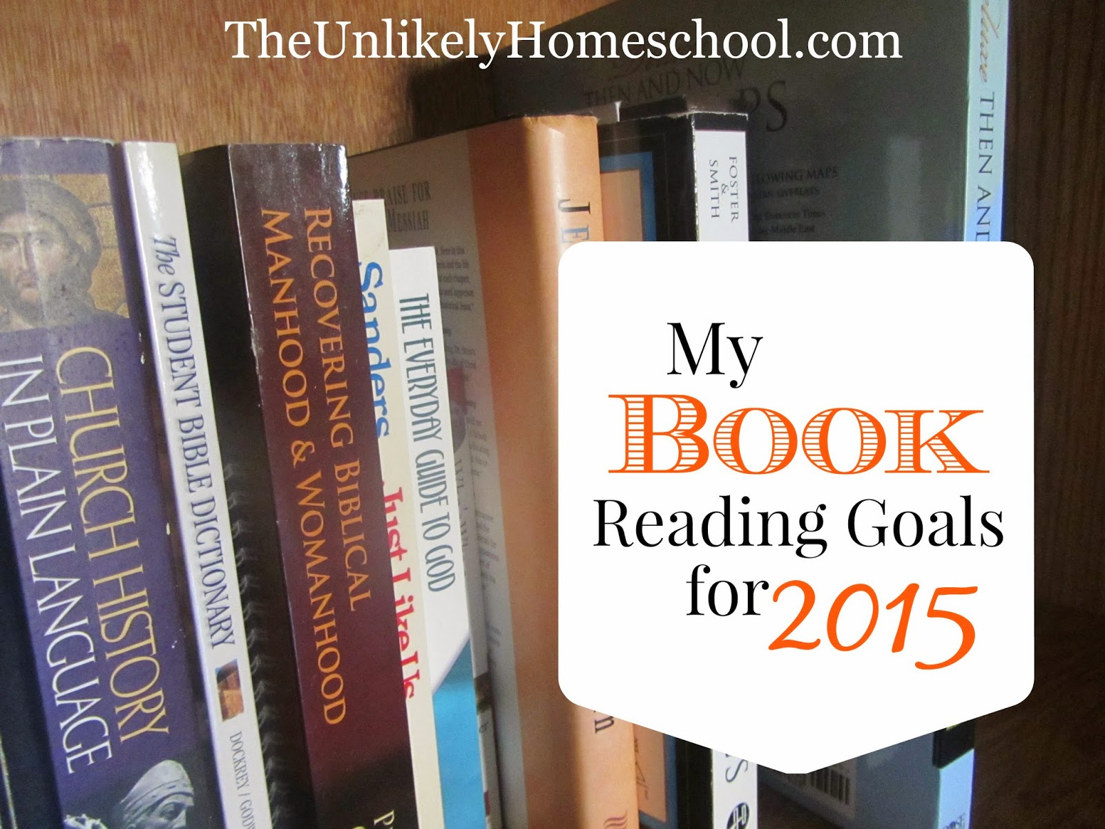 My Book Reading Goals for 2015 {The Unlikely Homeschool}