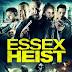 Essex Heist (2017)
