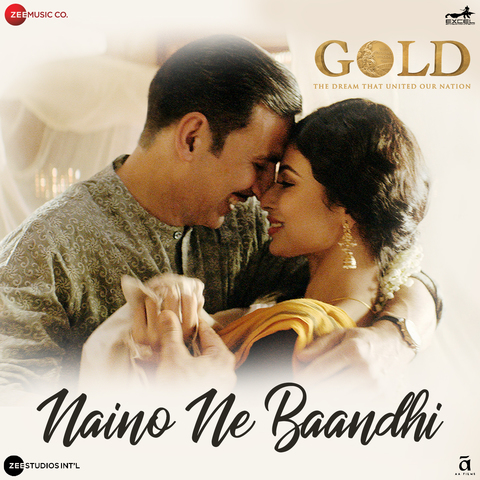 Naino Ne Baandhi - Gold (2018)