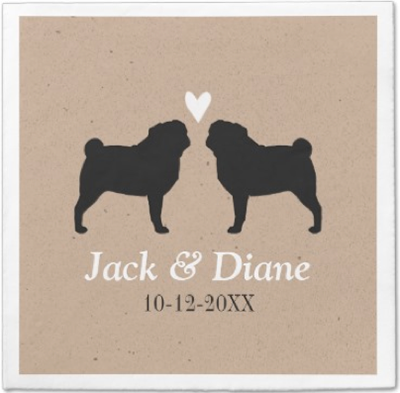 http://www.zazzle.com/pugs_wedding_couple_with_custom_text_taylorcorpnapkin-256376745429068935?rf=238845468403532898