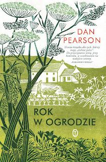Dan Person. Rok w ogrodzie.