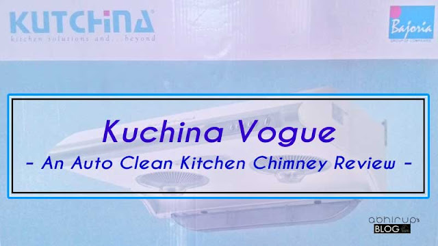 Kuchina Vogue - An Auto Clean Kitchen Chimney Review -