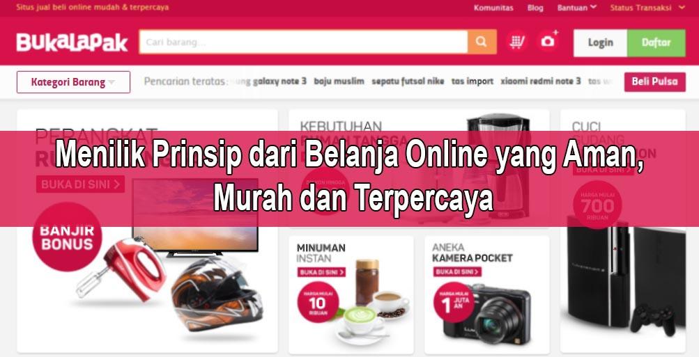 Menilik Prinsip Dari Belanja Online Yang Aman Murah Dan