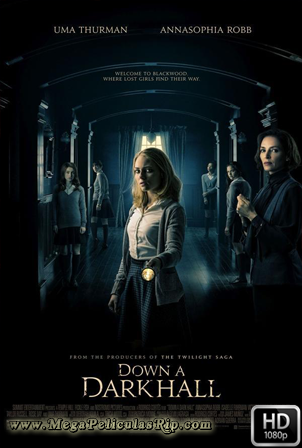 Down A Dark Hall [1080p] [Latino-Ingles] [MEGA]