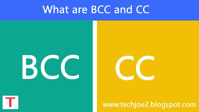 What are BCC and CC in Email