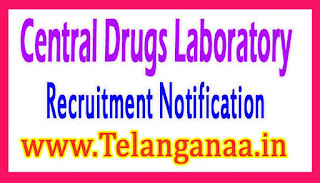 Central Drugs Laboratory Recruitment Notification 2017