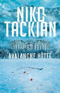 roman polar thriller avalanche hotel niko tackian suisse