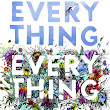 My Thoughts On, Everything, Everything by Nicola Yoon