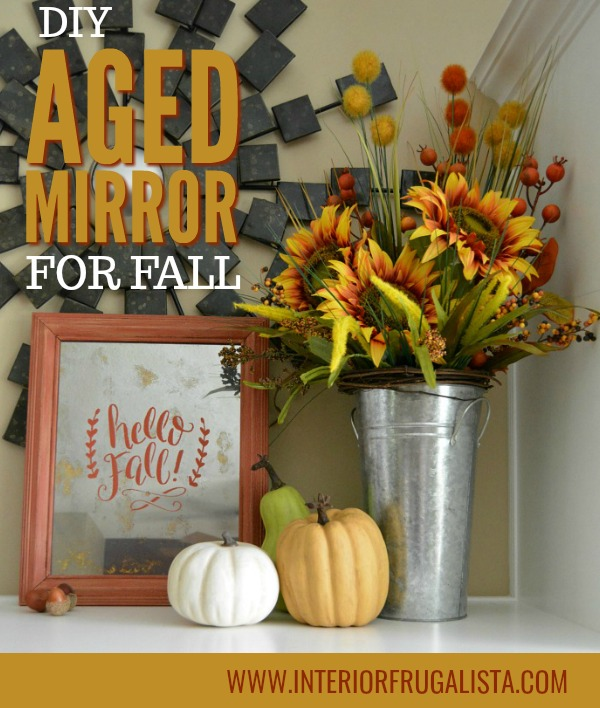 DIY Aged Mirror For Fall