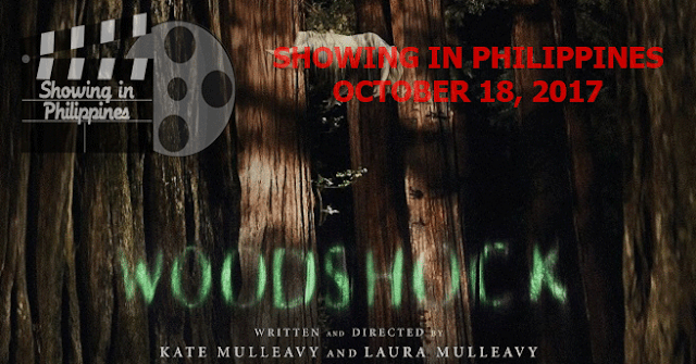 Woodshock in PH Theaters on October 18, 2017