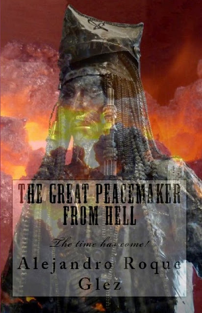 The Great Peacemaker from Hell at Alejandro's Libros