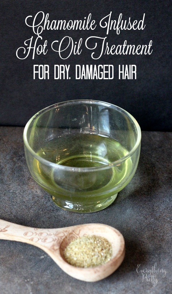 Chamomile Infused Hot Oil Recipe for Dry, Damaged Color Treated Hair