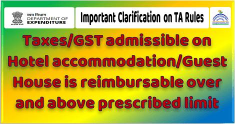 taxes-gst-admissible-on-hotel-accommodation-reimbursable-reg
