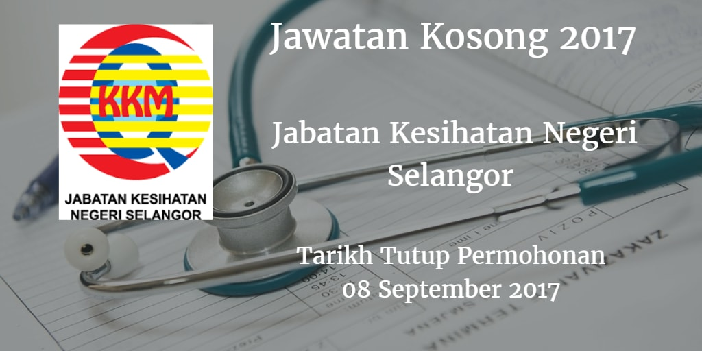 Jawatan Kosong JKN Selangor 08 September 2017