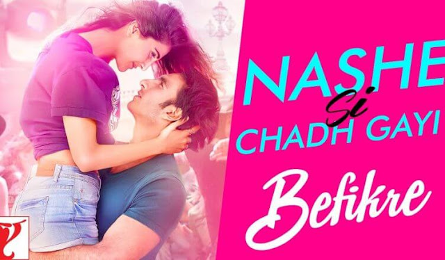 Nashe Si Chad Gayi Hindi song by Arijit Singh movie Befikre starring Ranveer Singh, Vaani Kapoor
