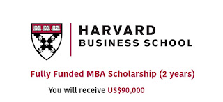Harvard University Fully Funded MBA Scholarship