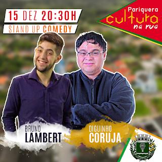 Os humoristas Diguinho Coruja e Bruno Lambert