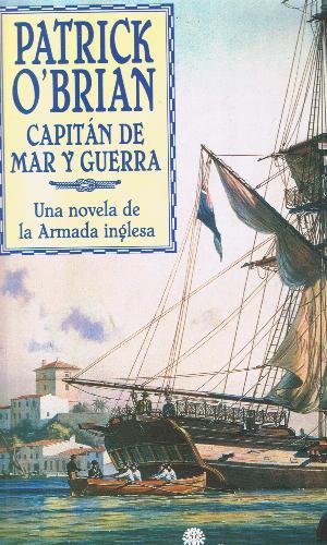 Capitan De Mar Y Guerra – Patrick O'brian