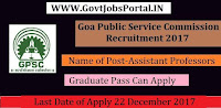 Goa Public Service Commission Recruitment 2017– 38 Assistant Professor