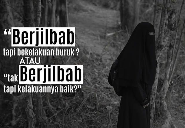 Antara Akhlak dan Hijab, Bukanlah Sebuah Perbandingan.