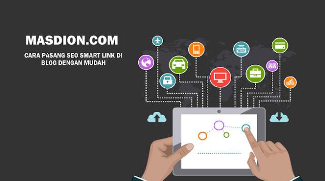Cara Mudah Pasang Smart SEO Link Di Postingan Blog
