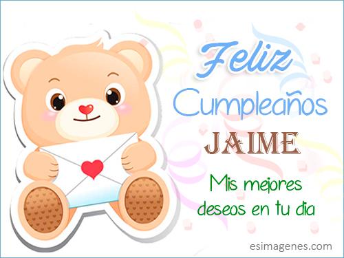 Feliz cumpleaños Jaime - Tarjetas con Nombres   Cumpleaños, Imágenes ...
