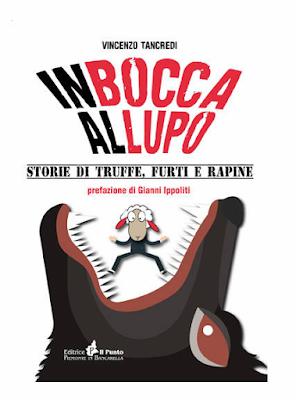 IN BOCCA AL LUPO di Vincenzo Tancredi