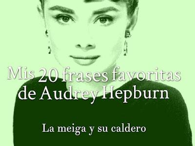 Mis 20 frases favoritas de Audrey Hepburn