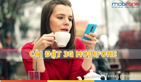 Cách cài đặt 3G Mobifone