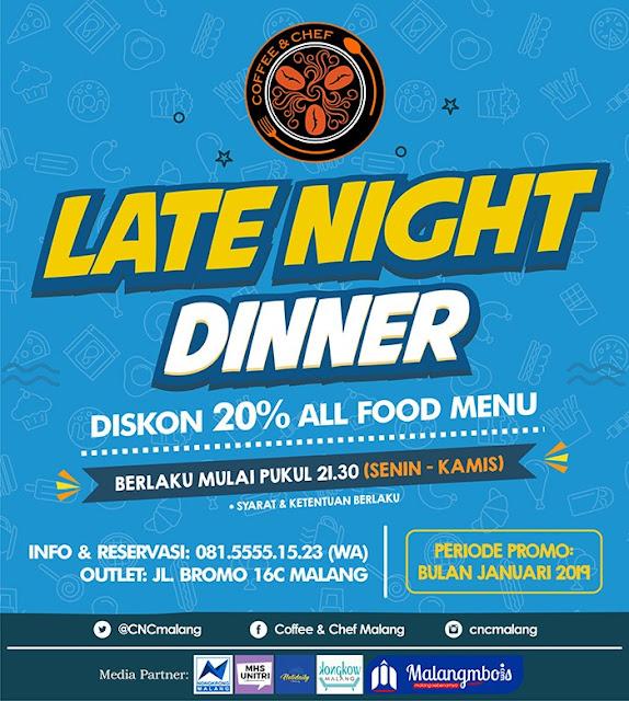LATE NIGHT DINNER ON JANUARY 2019