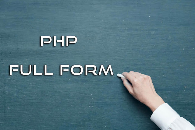 PHP Full Form,Full Form of PHP