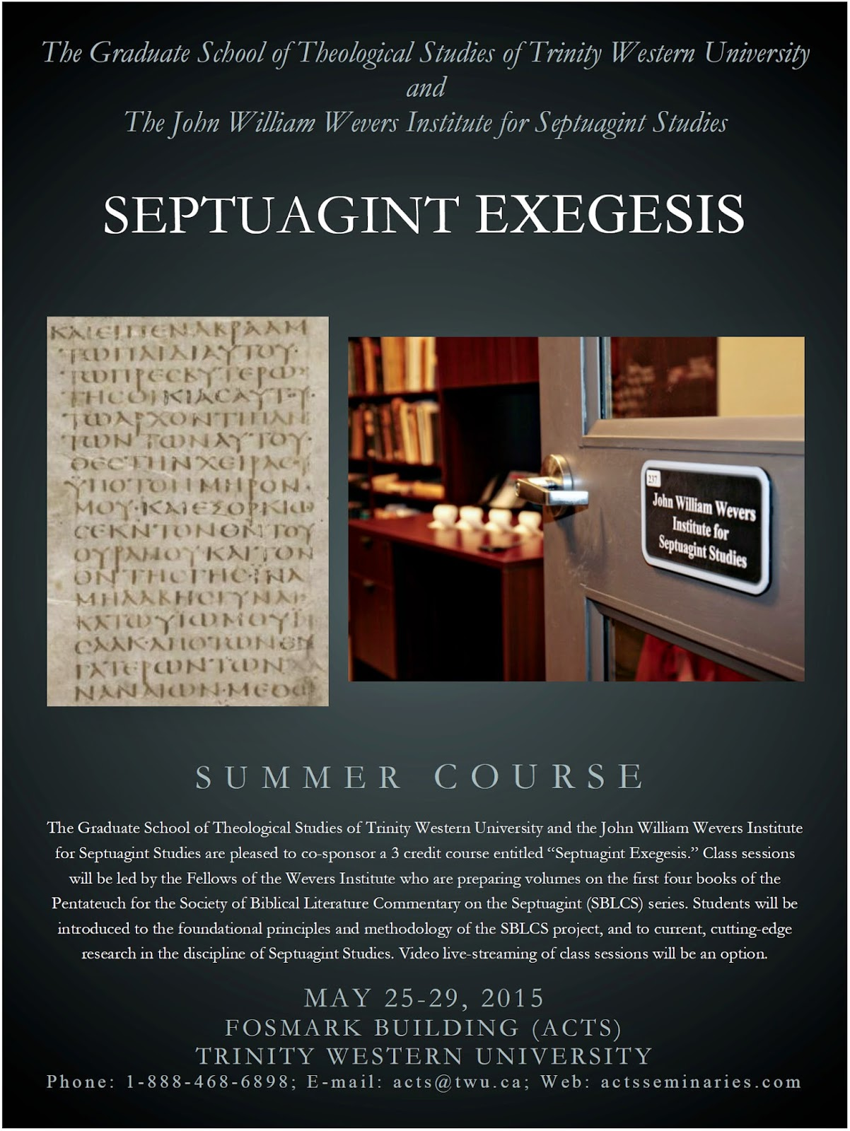 evangelical textual criticism  summer lxx course at trinity western university