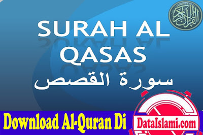 Download Surat Al Qasas Mp3 Full Merdu (Ayat 1-88) Gratis